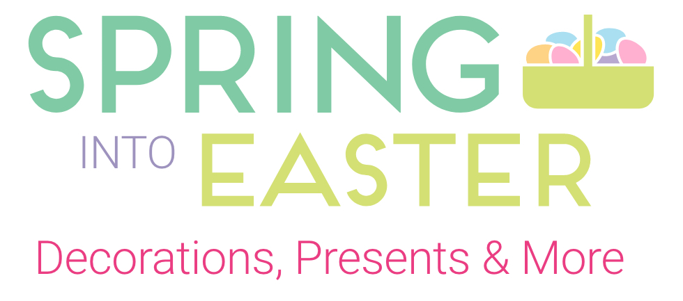 Spring Into Easter. Shop Now.