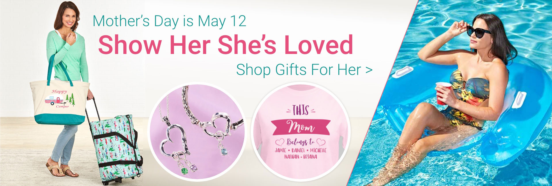 Mother's Day is May 12th. Show Her She's Loved. Shop now.