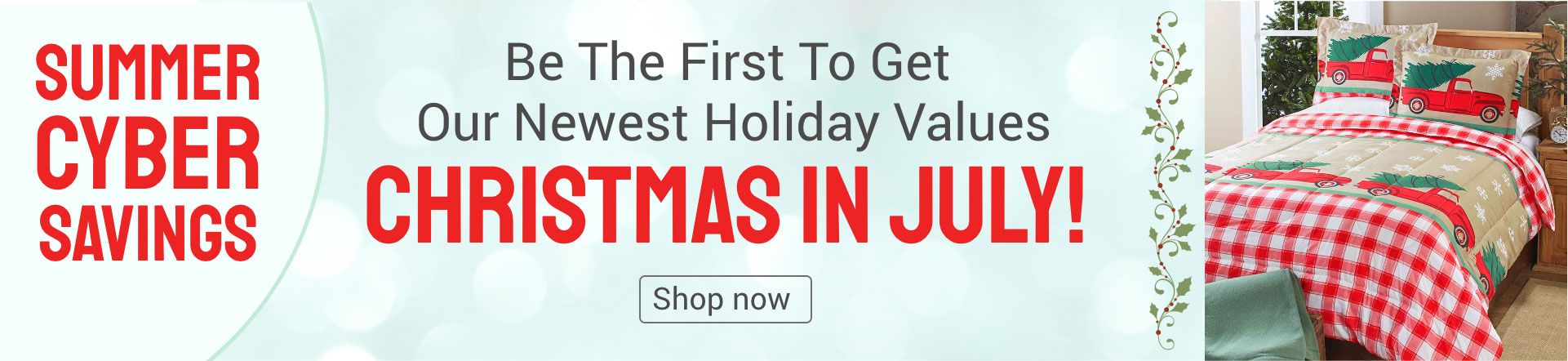Christmas in July! Shop Now
