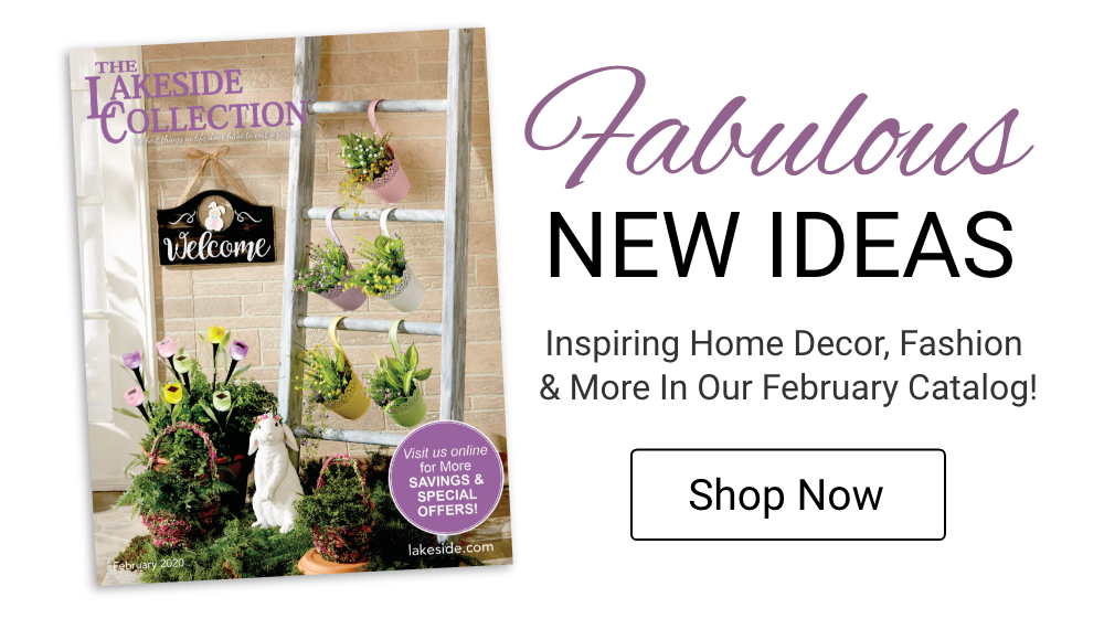 Fabulous NEW Ideas In Our February Catalog. Shop Now