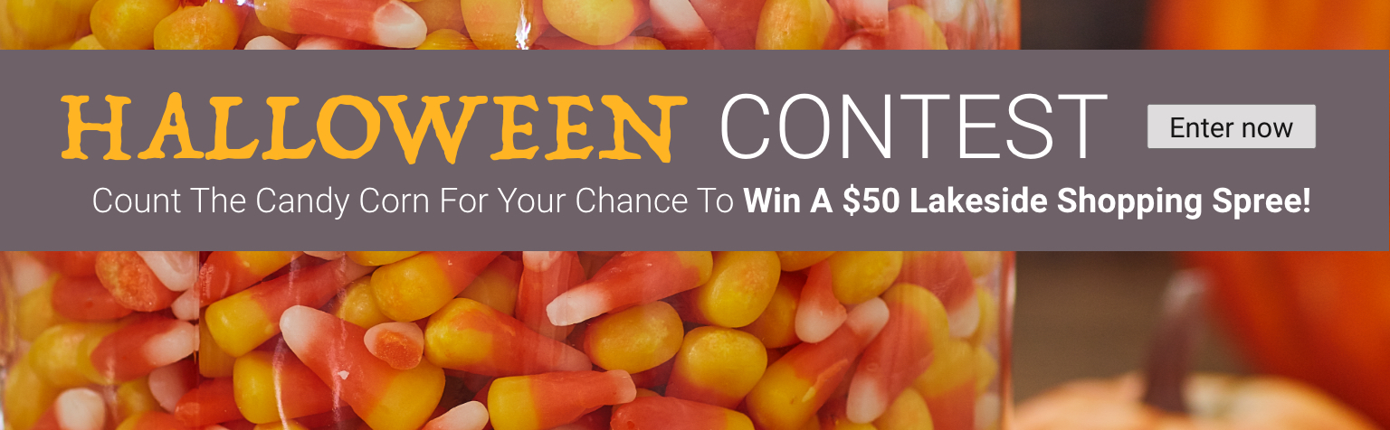Halloween contest. Guess the candy corn for a chance to win 1 of 5 $50 shopping sprees. Enter now.