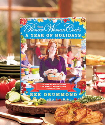 The Pioneer Woman Year of Holidays Cookbook