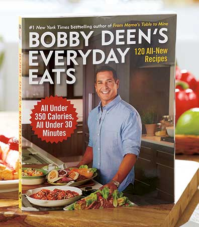 Bobby Deen's Everyday Eats Cookbook