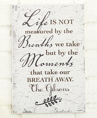Personalized Sentiment Wall Plaques Life is not Measured