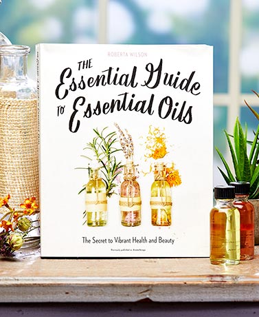 Essential Guide to Essential Oils Book