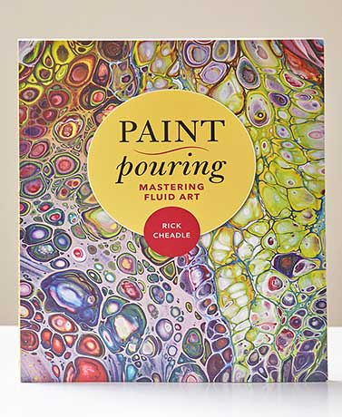 Paint Pouring: Mastering Fluid Art Book