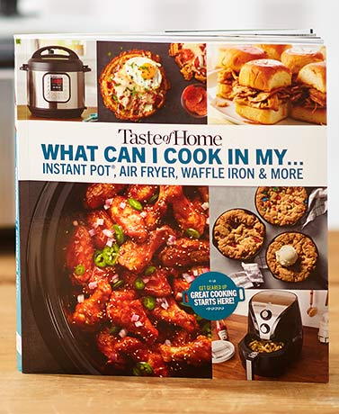 Taste of Home® What Can I Make Cookbook